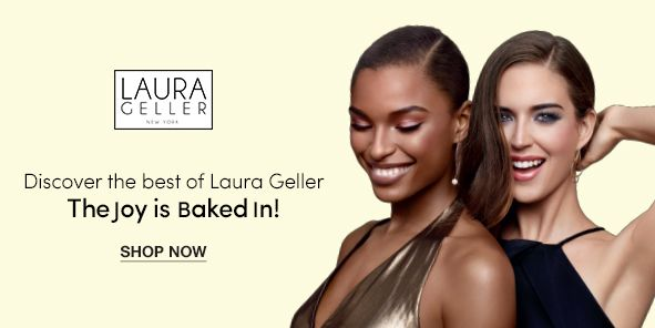 Laura Celler, Discover the best of Laura Geller, The Joy is Baked In! Shop Now
