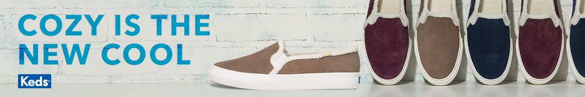 Cozy is the New Cool, Keds