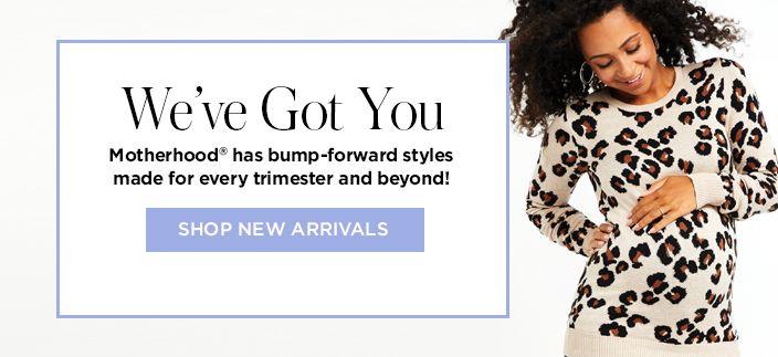 We've Got You, Shop New Arrivals