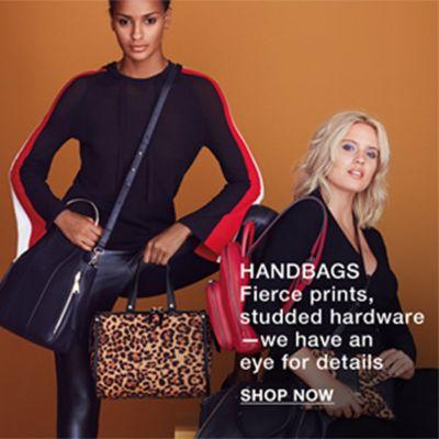 Handbags, Fierce prints, studded hardware we have an eye for details, Shop now