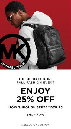 The Michael Kors, Fall Fashion Event, Enjoy 25 percent off, Now Through, September 25, Shop Now