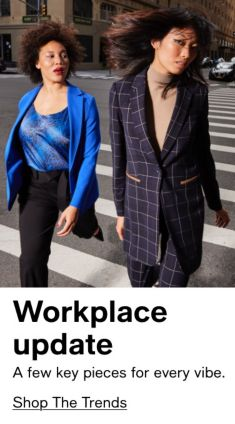 Workplace update, A few key pieces for every vibe, Shop The Trends