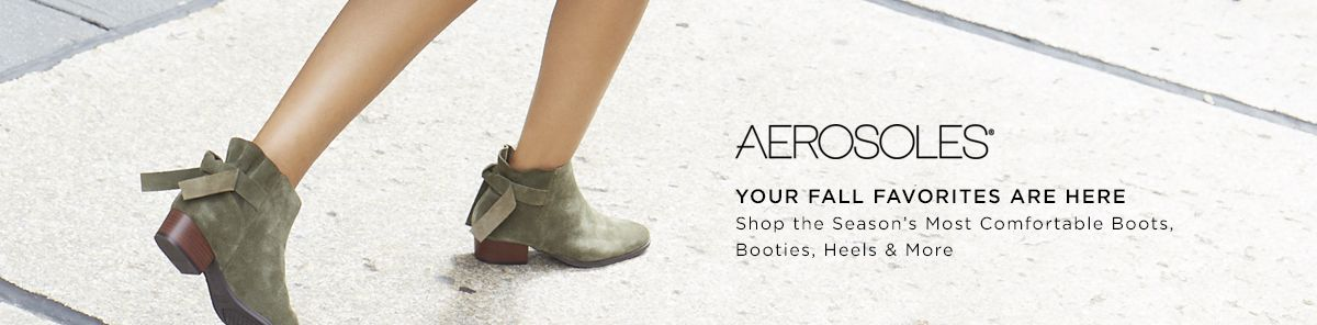 Aerosoles Your Fall favorites Are Here