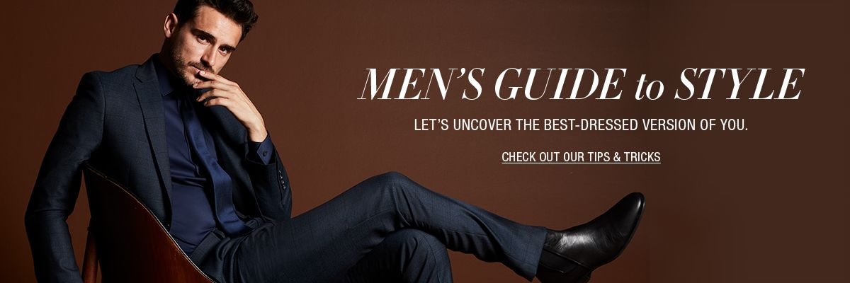 c8aeb0339cdf Men s Guide to Style, Let s Uncover The Best-Dressed Version of You, Check