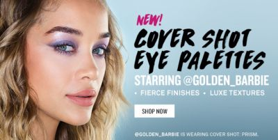 New! Cover Shot Eye Palettes, Starting @Golden Barbie, Fierce Finishes, Luxe Textures, Shop Now