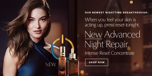 Our Newest Nighttime Breakthrough: When you feel your skin is acting up, press reset tonight, New Advanced Night Repair, Intense Reset Concentrate, Shop Now