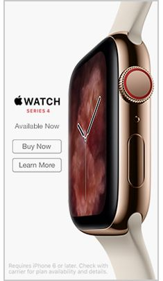 Watch Series 4, Available Now, Buy Now, Learn More