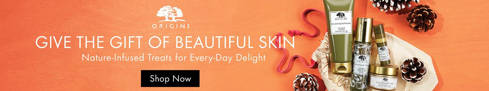 Origins, Give The Gift of Beautiful Skin, Shop Now