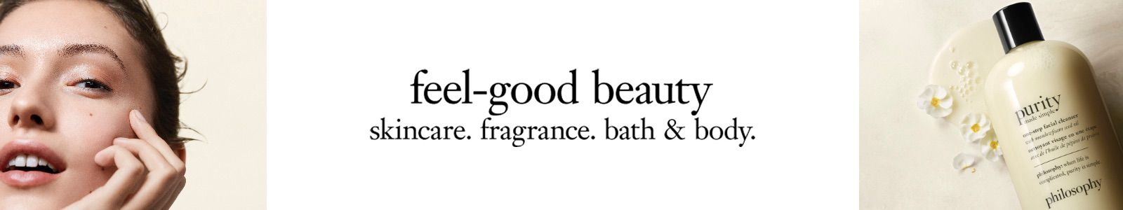 Feel-good beauty, skincare, fragrance. bath and body