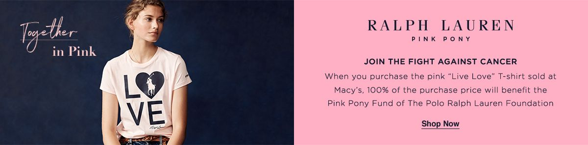 Together in Pink, Ralph Lauren, Pink Pony, Join The Fight Against Cancer, Shop Now