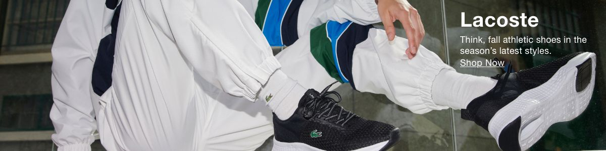 Lacoste, Think, fall athletic shoes in the season's latest styles