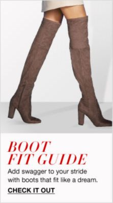 Boot Fit Guide, Add swagger to your stride with boots that fit like a dream, Check it Out