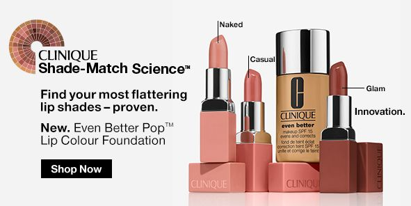 Clinique, Shade-Match Science, Find your most flattering lip shades-proven, New, Even Better Pop Lip Colour Foundation, Shop Now