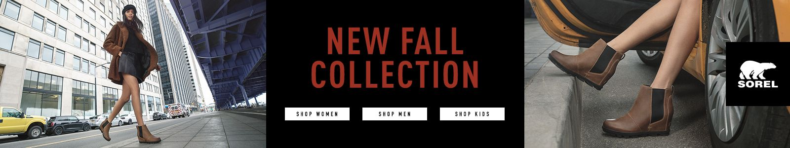 New Fall Collection, Shop Women, Shop men, Shop Kids, Sorel