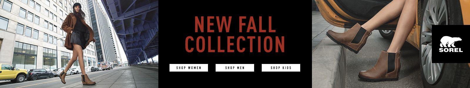 New Fall Collection, Shop Women, Shop men, Shop Kids, Sorel