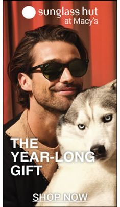 Sunglass hut at Macys, The Year-Long Gift, Shop Now