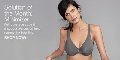 Solution of the Month Minimizer, Full-coverage cups and a supportive design help reduce the bust line, Shop Now