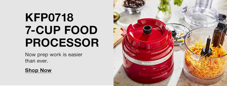 KFPO718 7 piece cup Food Processor, Now Prep work is easier than ever, Shop Now