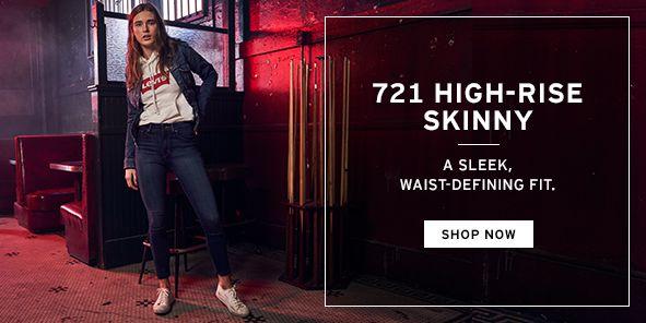 721 High-Rise Skinny, a Sleek, Waist-Defining Fit, Shop Now b70a04caeb