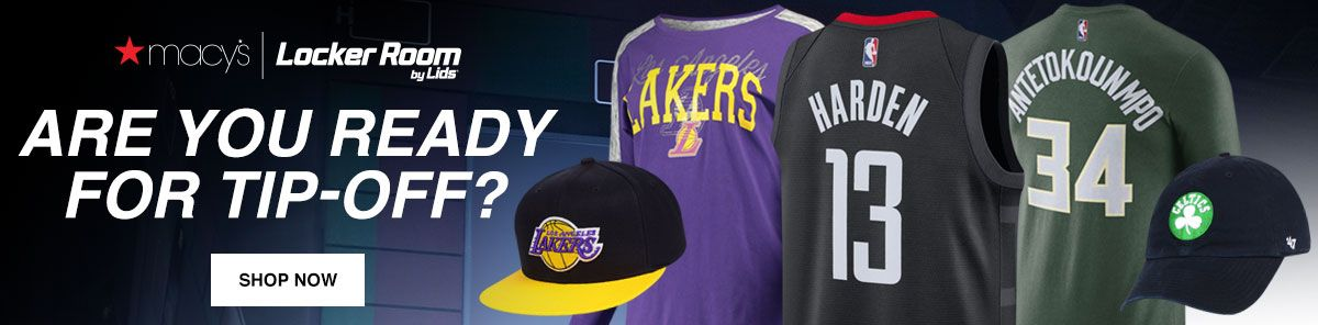 Macy's, Locker Room by Lids, Are You Ready For Tip-Off?, Shop Now