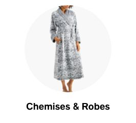 Chemises and Robes