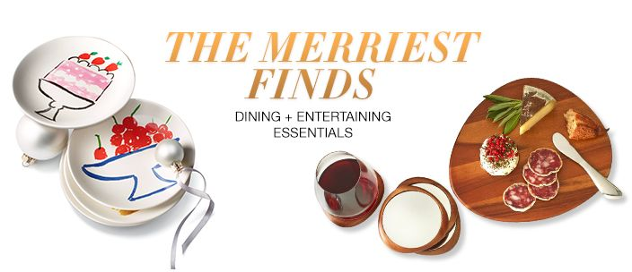 The Merriest Finds, Dining + Entertaining Essentials