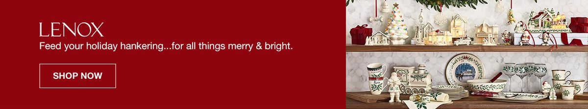 Lenox, Feed your holiday hankering...for all things merry and bright, Shop Now