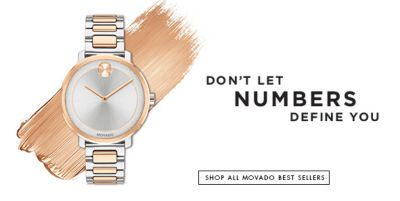 Don't Let Numbers Define You, Shop All Movado Best Sellers