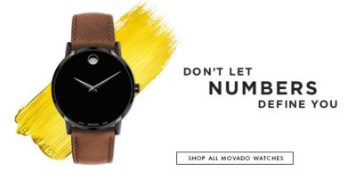 Don't Let Numbers Define You, Shop All Movado Watches