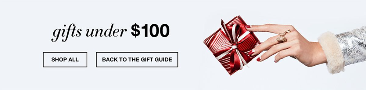 Gifts under $100, Shop All, Back to The Gift Guide