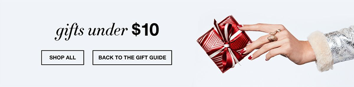 Gifts under $10, Shop All, Back to The Gift Guide