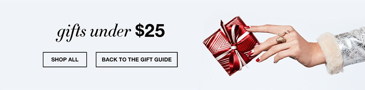 Gifts under $25, Shop All, Back to The Gift Guide