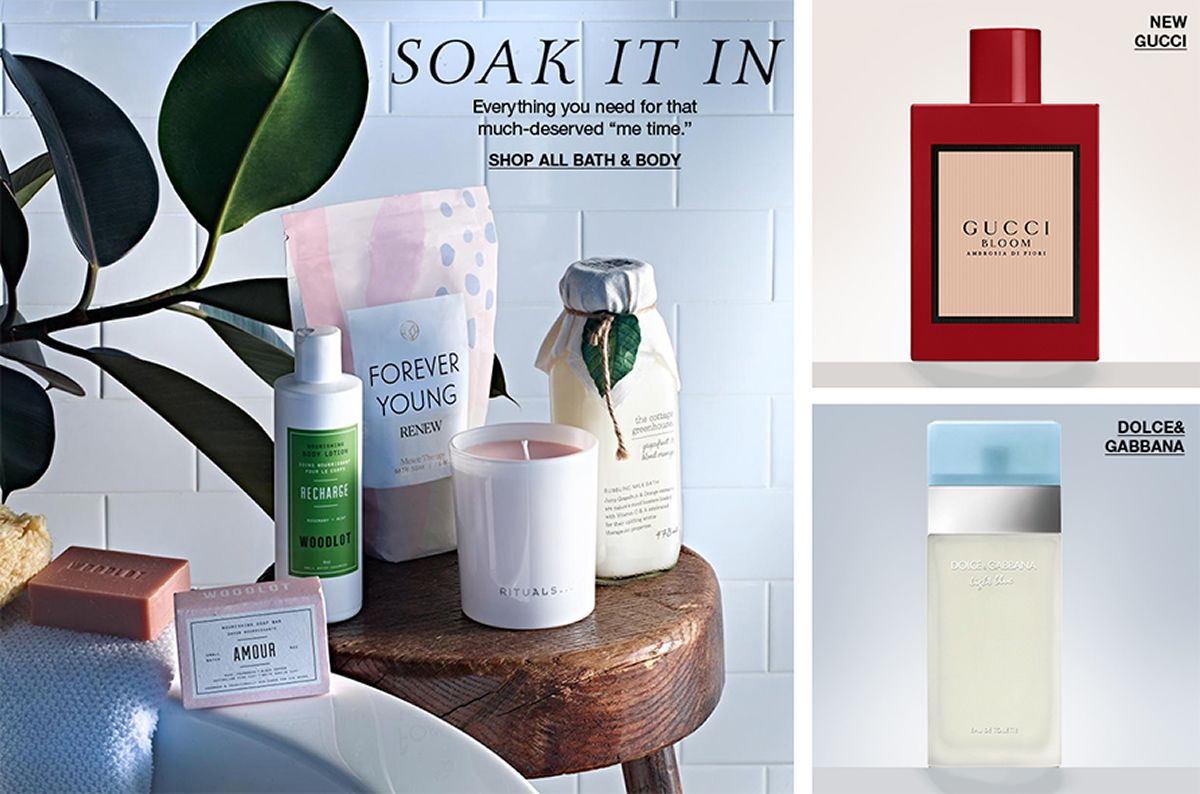 Soak it in Everything you need for that much-deserved me time, Shop All Bath and Body, New Gucci, Dolce and Gabbana