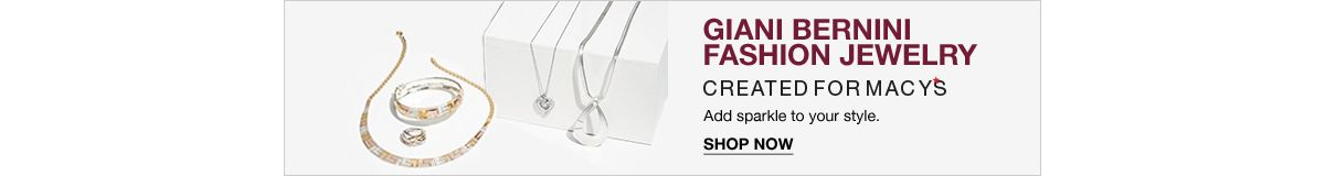 Giani Bernini Fashion Jewelry, Created for Macy's add sparkle to your style, Shop now