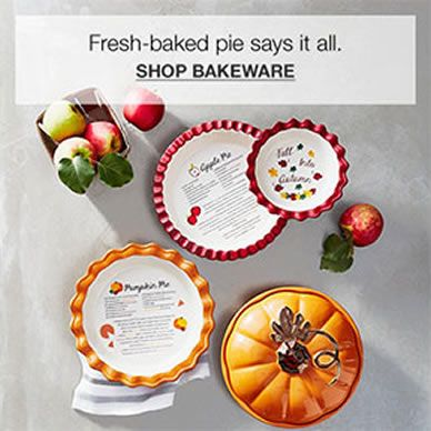 Fresh-baked pie says it all, Shop Bakeware