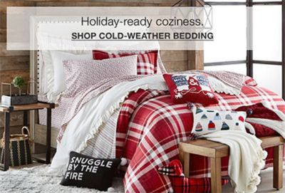 Holiday-ready coziness, Shop Cold-weather Bedding