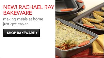 New! Rachael Ray Bakeware, making meals at home just got easier, Shop Bakeware