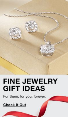 Fine Jewelry Gift Ideas, For them, for you, forever, Check it Out