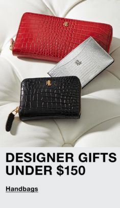 Designer Gifts Under $150, Handbags