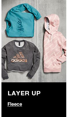 Layer up, Fleece