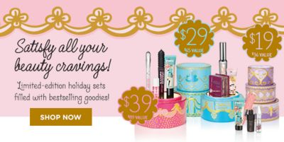 Satisfy all your beauty cravings! Shop Now