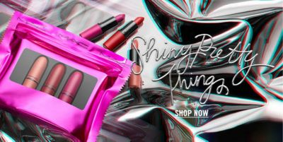Shiny Pretty Things, Shop Now
