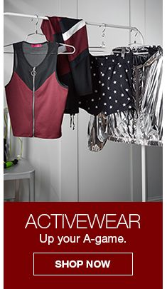Activewear up your a-game, Shop Now