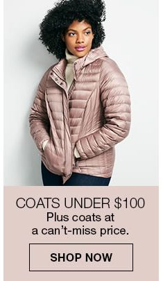 Coats Under $100 Plus coats at a can't-miss price, Shop Now