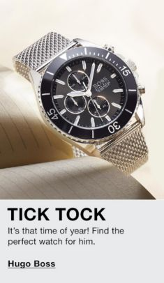 Tick Tock, It's that time of year! Find the perfect watch for him, Hugo Boss