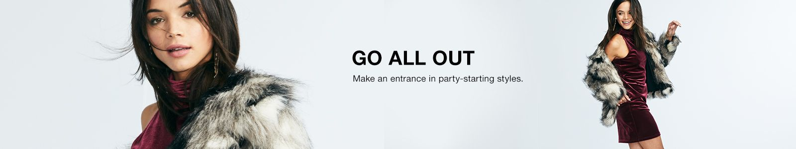 Go All Out, Make an entrance in party-starting styles