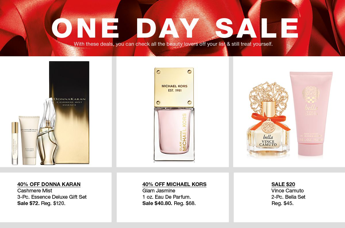 One Day Sale, With these deals, you can check all the beauty lovers off your list and still treat yourself, 40 percent Off Donna Karan, Cashmere Mist, 40 percent Off Michael Kors, Glam Jasmine, Sale $20 Vince Camuto