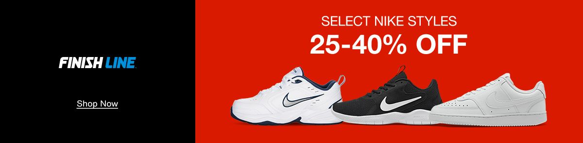 Finish Line, Select Nike Styles, 25-40% Off, Shop Now