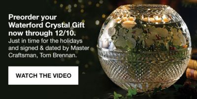 Preorder your Waterford Crystal Gift now through 12/10, Watch The Video