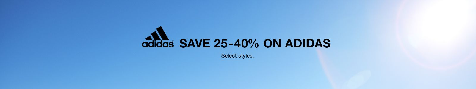 Save 25-40 percent on Adidas, Select styles